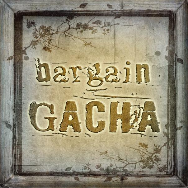 Bargain Gacha Event