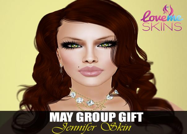 LoveMe Skins May Group Gift