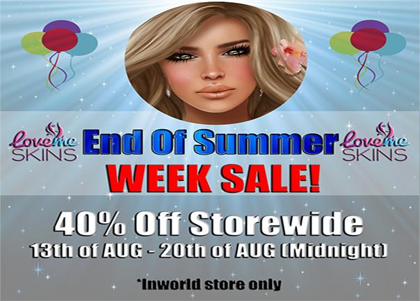LoveMe Skins End of Summer 40% Sale!
