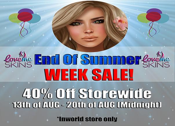 LoveMe Skins End of Summer 40% Sale!