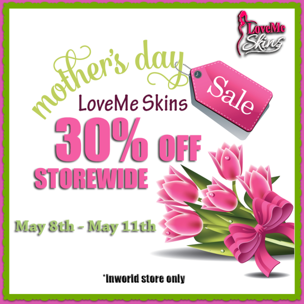 LoveMe Skins Mother's Day Sale