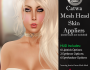 LoveMe Skins Catwa Mesh Head Appliers@The Makeover Room